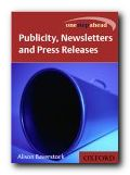 Publicity, Newsletters & Press Releases