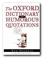 Dictionary of Humorous Quotations