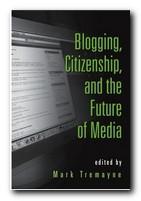 Blogging, Citizenship, and Media