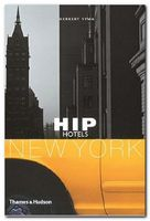 Hip Hotels: New York