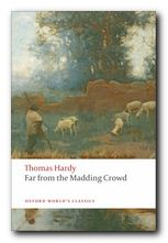 Thomas Hardy greatest works Far from the Madding Crowd