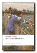 Thomas Hardy greatest worksThe Return of the Native