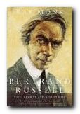 Bertrand Russell: 1872-1920 The Spirit of Solitude