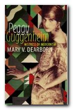Peggy Guggenheim: Mistress of Modernism