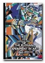The Russian Experiment in Art