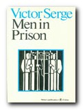 Victor Serge an introduction - Men in Prison